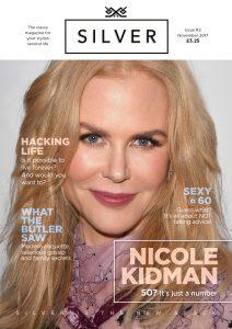 Silver Magazine Nicole Kidman - age is just a number www.silvermagazine.co.uk